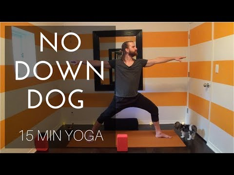 Yoga For Beginners - No Down Dog Yoga [15 Minute Yoga]