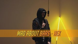 HEX   Mad About Bars WKenny Allstar [S3.E41] | @MixtapeMadness