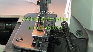 W6 N454D   Schnittbreite Einstellen