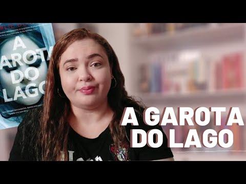 RESENHA - A Garota do Lago | CanalNoSitedaNay