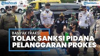 Usulan Sanksi Pidana Terhadap Pelanggar Prokes Banyak Ditolak Fraksi DPRD DKI Jakarta