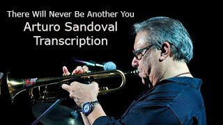 There Will Never Be Another You -Arturo Sandoval's (Bb) Transcription. Transcribed by C. Margarit