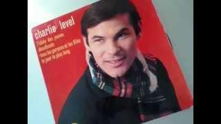 TOUS LES GARÇONS ET LES FILLES -  CHARLIE LEVEL (1962)