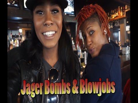 Jager Bombs & Blow Jobs  BriVlogz 