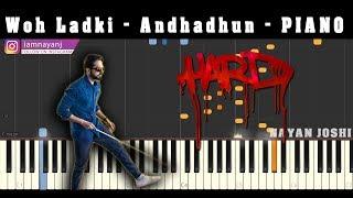 Woh Ladki - Andhadhun - Piano