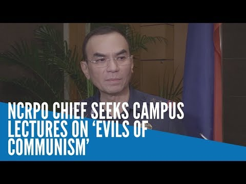 NCRPO chief seeks campus lectures on 'evils of communism'