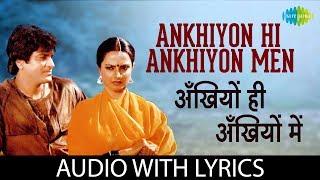 Ankhiyon Hi Ankhiyon Men with lyrics   अँखियों ही