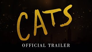 Cats - Official Trailer