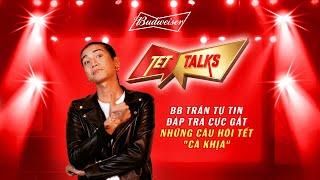 """Tet Talks Tập 1 - BB Trần tự tin đáp trả cực """"gắt"""" những câu hỏi Tết cà khịa."""