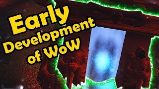 Early Development of WoW (All New Information!) - WCmini Facts