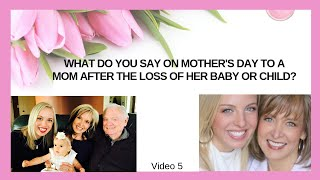 Words a Grandparent Can Say On Mothers Day After a Miscarriage, Stillbirth, Loss of a Baby or Child