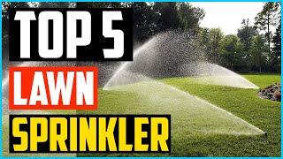 Top 5 Best Lawn Sprinkler in 2020 Review  Guide
