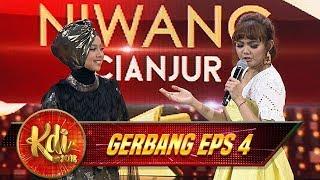 Asooyyy BENERR!! Niwang Nyanyi Lagu Sunda Bareng Master Rina Nose - Gerbang KDI Eps 4 (27/7)
