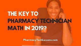Pharmacy Technician Math - How To Do PTCB Math In 2019