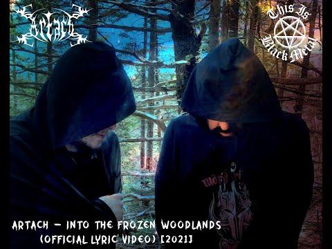 Artach - Into The Frozen Woodlands (Official Lyric Video) [2021] online metal music video by ARTACH