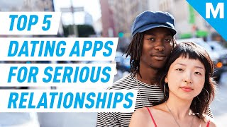 Top 5 Dating Apps For A Serious Relationship | Mashable News