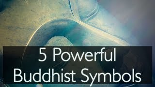 5 Powerful Buddhist Symbols For Inner Peace