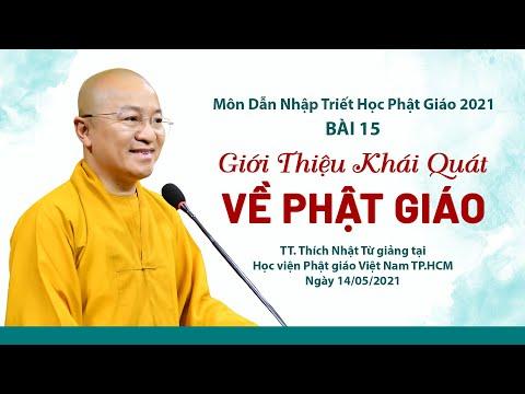 Giới thiệu khái quát về Phật giáo l Dẫn nhập triết học Phật giáo