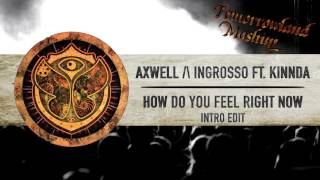 Axwell Λ Ingrosso ft. Kinnda - How Do You Feel Right Now // TML Intro Edit