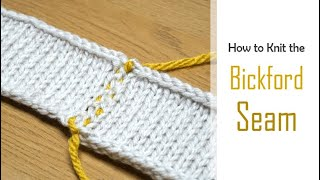 How to Knit: The BICKFORD SEAM | Flat Vertical Seaming on STOCKINETTE Stitch | Tutorial