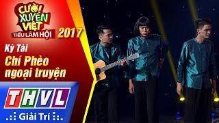 THVL | Cười xuyên Việt – Tiếu lâm hội 2017: Tập 5: Chí Phèo ngoại truyện - Kỳ Tài (Full)