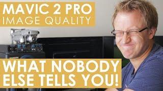 Mavic 2 Pro   Image Quality: The secrets