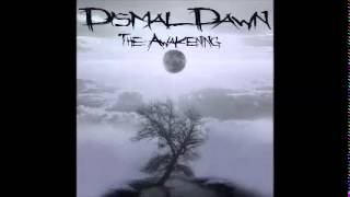 Dismal Dawn - The Awakening
