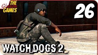 WATCH DOGS 2 ➤ Прохождение #26 ➤ PuCoBaWKu