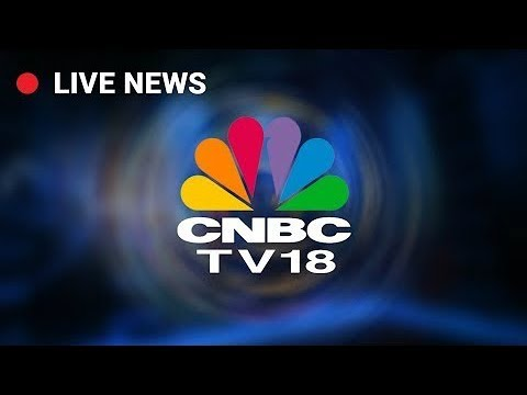 CNBC TV18  Live Stream | Business News in English