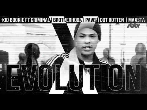 Kid Bookie Ft. Griminal, Brotherhood, Pawz, Dot Rotten & Maxsta – Evolution