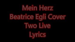 Mein Herz Beatrice Egli Cover Two Live Lyrics