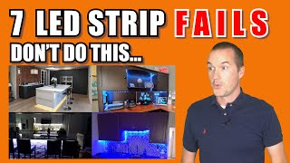 7 Common LED Strip FAILS and How To Avoid Them