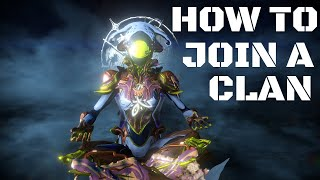 Warframe How To Join A Clan PC and WHY YOU SHOULD DO THIS EARLY