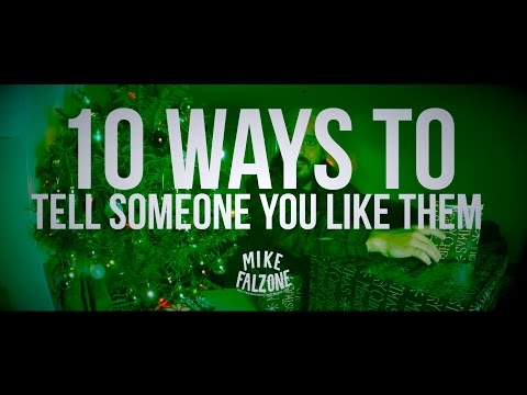 Ways To Tell Someone You Like Them