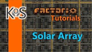 Factorio Tutorials: Solar Panel Array