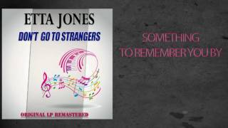 Etta Jones - SOMETHING TO REMEMBER YOU BY