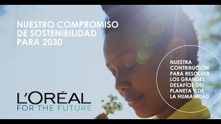 L`oreal for the future anuncio