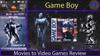 Movies to Video Games Review - Robocop 2 (Game Boy)