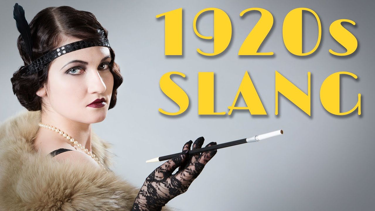 1920s Slang That Needs To Make A Comeback thumbnail