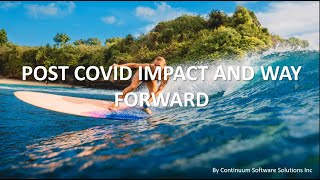 Post COVID Impact And Way Forward | Continuum Software Solutions –Toronto, Canada