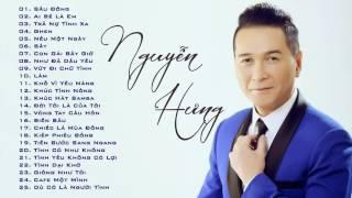 Tuyển tập các bài hát Nguyễn Hưng - Nhạc Hải Ngoại hay nhất