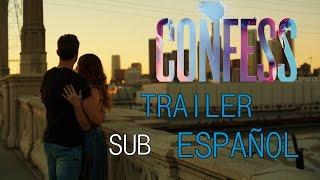 CONFESS - Trailer Oficial - SUBTITULADO ESPAÑOL