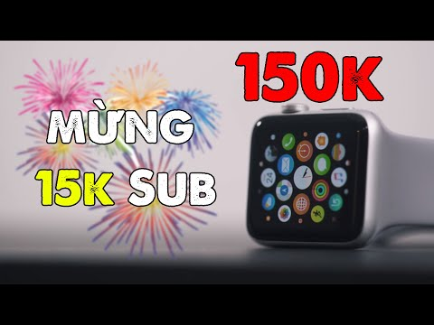 Event mừng 15k SUB P2: Apple Watch Series 1 giá 150K