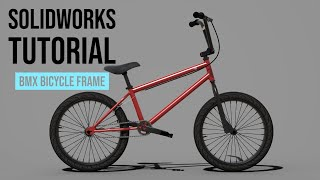 SolidWorks Tutorial #1: BMX Bicycle Frame