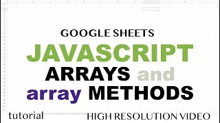 JavaScript 2 Dimensional Arrays, Reading & Writing Array To and From  Ranges - Part 2 -  Apps Script