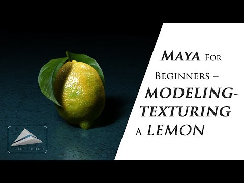 Maya for Beginners-Modeling and Texturing a Lemon-Tutorial | Learn Maya