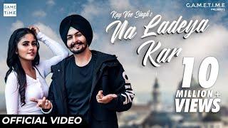 Na Ladeya Kar   Kay vee Singh   Nisha Guragain   Cheetah   Gametime   New latest Punjabi Songs 2019
