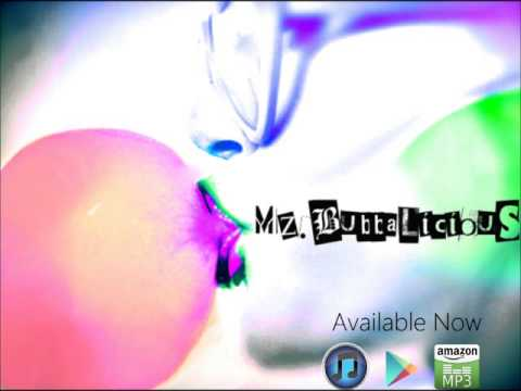 "New Music Release 2013 ""Mz. Bubbalicious"" Available on iTunes Now"