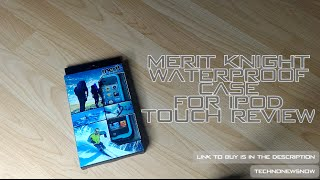 (Giveaway) Merit IPod Touch Waterproof/Shockproof Case Review| Best Case EVER