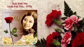 Hợp âm Tuổi Thôi Nôi Anh Việt Thu